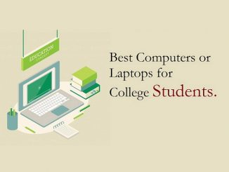 Best Computers(Laptops) for College Students